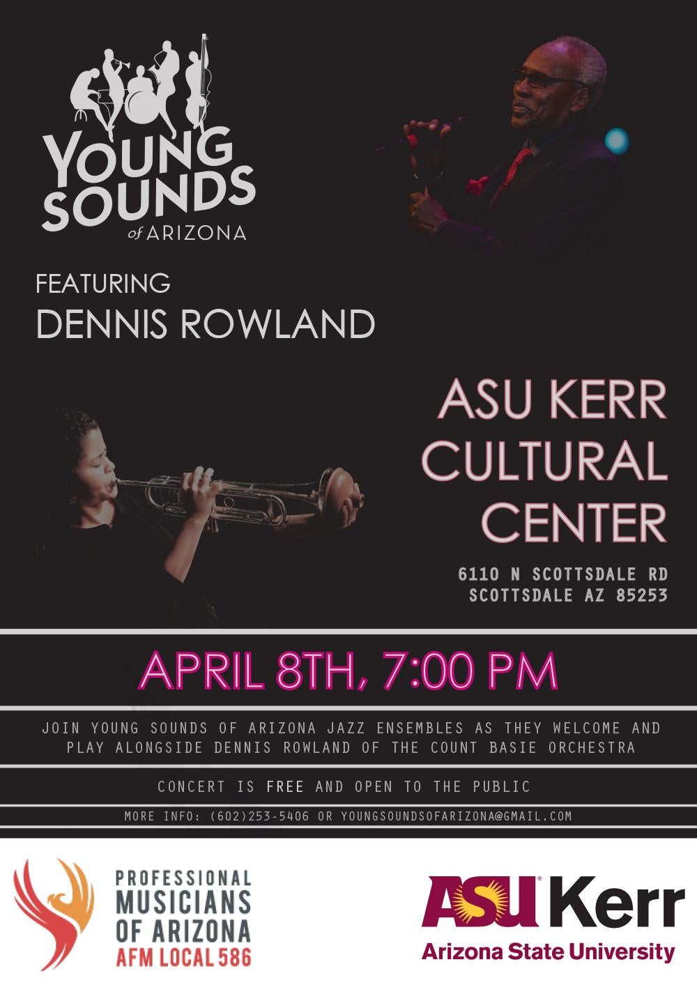 Young Sounds of Arizona featuring Dennis Rowland - Monday, April 8